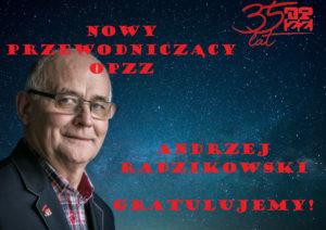 Andrzej Radzikowski nowym Przewodniczącym OPZZ
